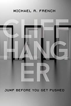 Cliff Hanger by Michael R. French